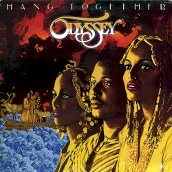 Odyssey - If You're Lookin' for a Way Out